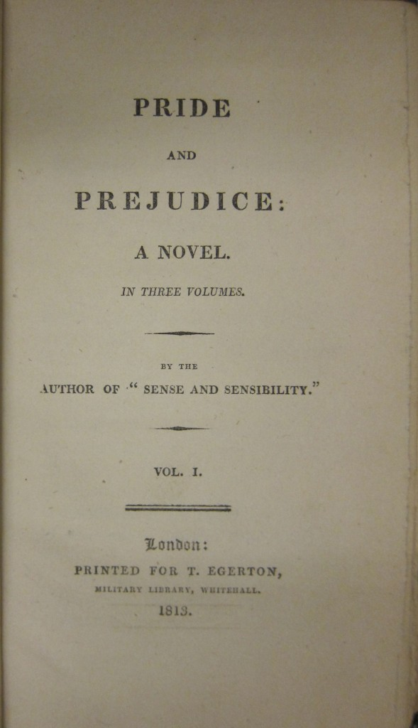 Pride and Prejudice, First Edition. Z. Smith Reynolds Library, Wake Forest University