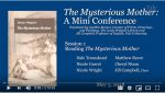 <em>The Mysterious Mother</em> Mini-Conference: Session I
