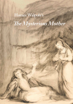 <em>The Mysterious Mother</em>: Staged Reading and Mini-Conference Program